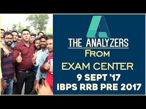 The Analyzers IBPS RRB PO Prelims Exam 2017 | From the Exam Centers