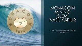 Monacoin Mining Nasıl Yapılır | Ödeme Nasıl Alınır