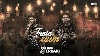 Baixar Felipe e Ferrari - Traia Ruim