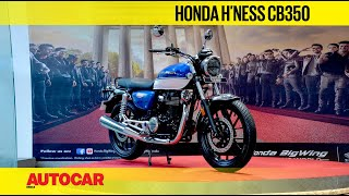Honda H'ness CB350 - Sound, features, seat comfort and more | First Look | Autocar India