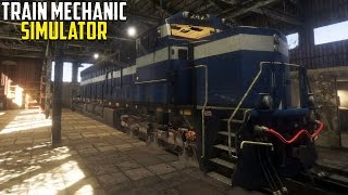 Train Mechanic Simulator 2017 - FIX THE TRAIN