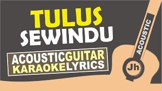 Tulus - Sewindu ( Acoustic Karaoke Version)