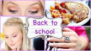 BACK TO SCHOOL - Makeup, Frühstück, Frisur, Outfits