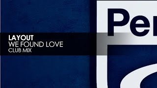 Layout - We Found Love