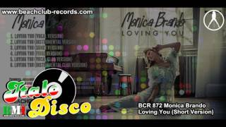 Monica Brando - Loving You (Short Version)
