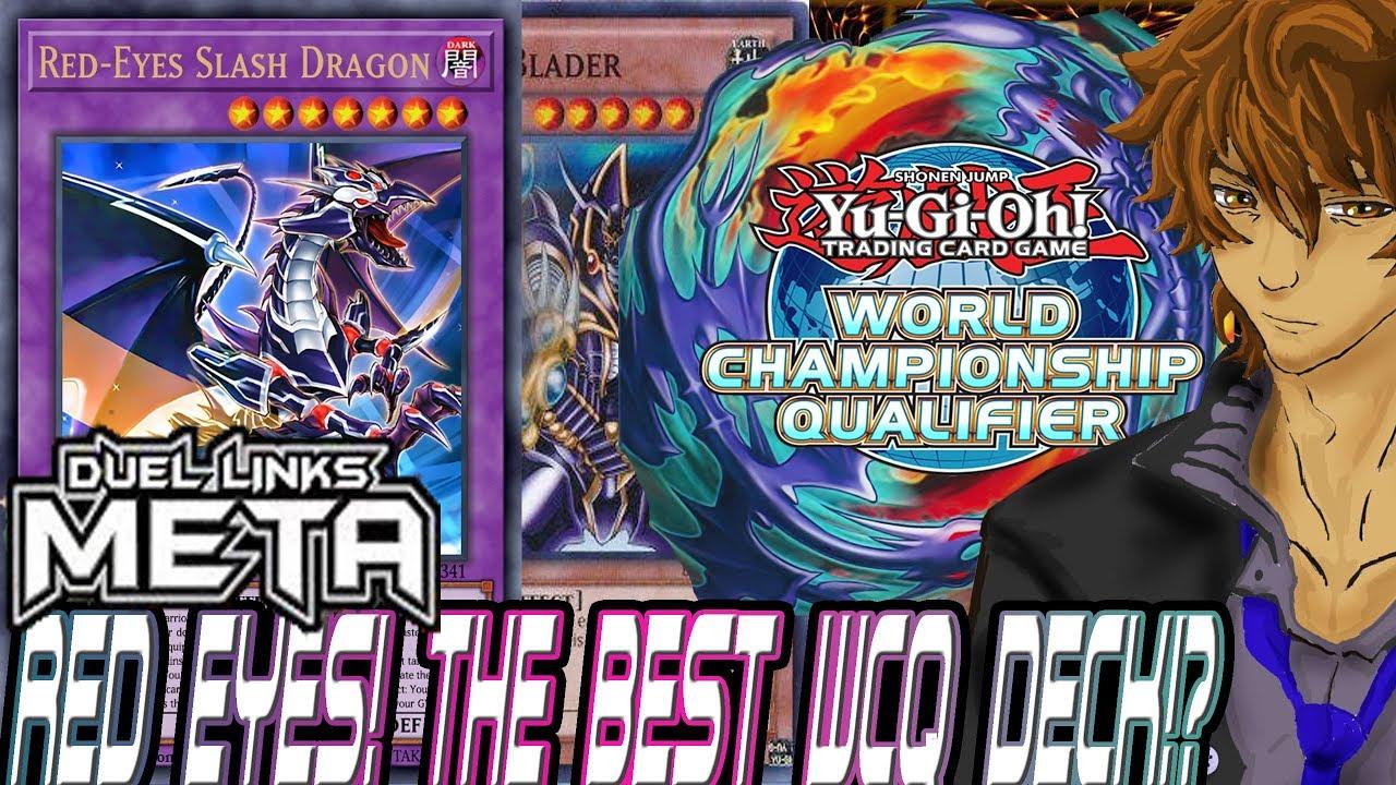 DUEL LINKS META RED EYES THE BEST WCQ DECK!?   YuGiOh Duel Links