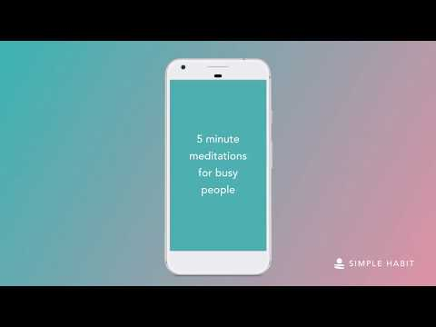 Simple Habit — 5 Minute Meditations for Busy People