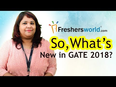 What's new in GATE 2018? - Salient features, New Updates, Important Dates, M.Tech Admission Test