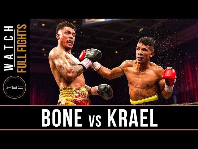 Bone vs Krael FULL FIGHT: May 11, 2018