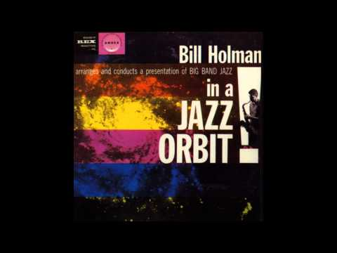 Bill Holman - After You've Gone