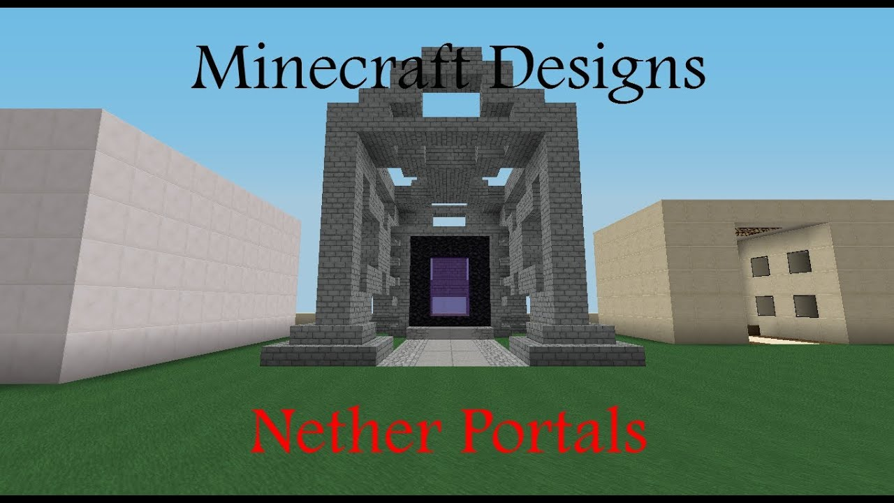 Minecraft designs nether portal youtube for Portale design
