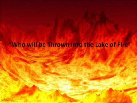Who Will Be Thrown into the Lake of Fire?