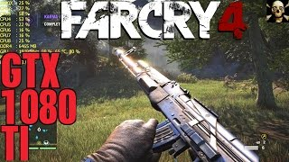Far Cry 4  Gtx 1080 TI 4K UltraHD Frame Performance Ultra!!