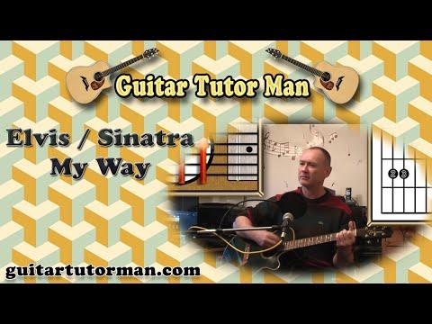 My Way - Elvis / Sinatra - Acoustic Guitar Lesson (easy-ish)