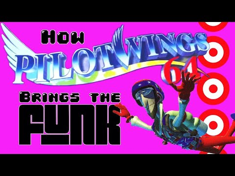 How Pilotwings 64 Brings The Funk [Patron Request]