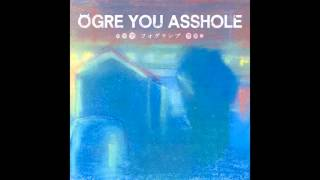 OGRE YOU ASSHOLE - ワイパー