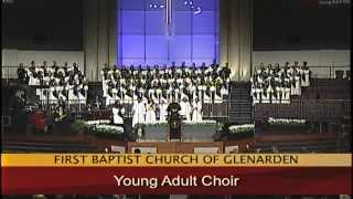 """Watch Me Praise Him"" Young Adult Choir"
