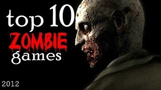 TOP 10 - Zombie Games (PC) - 2012(, 2012-01-23T19:02:35.000Z)