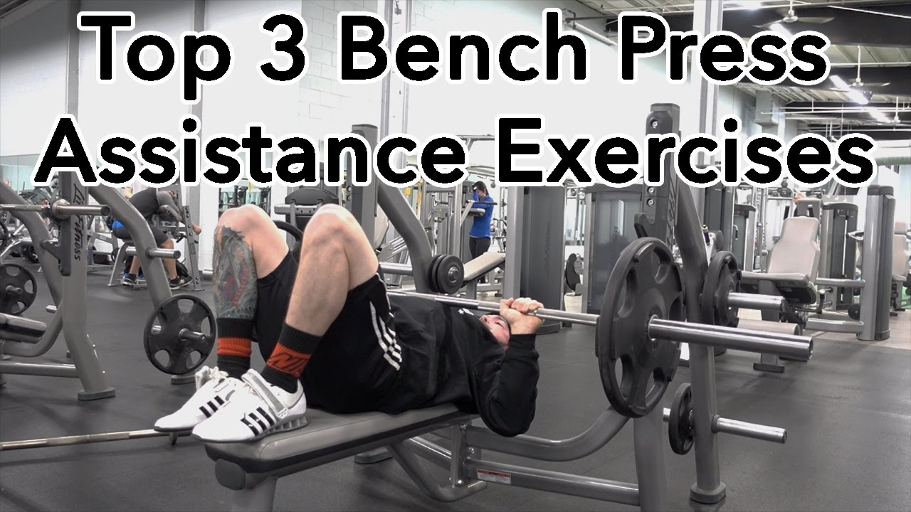 Top 3 Bench Press Assistance Exercises  Youtube