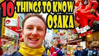 Osaka Travel Tips: 10 Things to Know Before You Go to Osaka