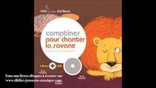 Comptines pour chanter la savane - Le lion et la gazelle par Framix