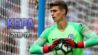 Kepa Arrizabalaga 2018-19 | Amazing Saves