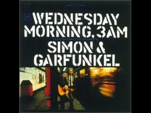 Simon & Garfunkel - Wednesday Morning, 3 A.M.,