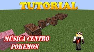 GUÍA / TUTORIAL MINECRAFT -- Música centro pokemon --