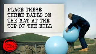 Place These Exercise Balls On The Mat At The Top Of The Hill - FULL TASK