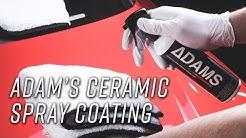 Easy to Use Spray & Wipe Ceramic Coating | Adam's Ceramics