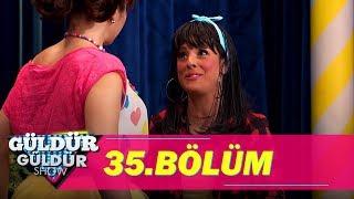 Güldür Güldür Show 35.Bölüm (Tek Parça Full HD)
