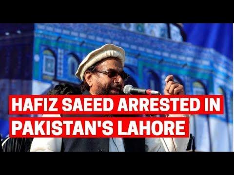 26/11 Mumbai attack mastermind Hafiz Saeed arrested in Pakistan's Lahore