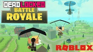 Roblox: Deadlocked Battle Royale / FORTNITE ON ROBLOX!