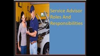 SERVICE ADVISOR ROLES AND RESPONSIBILITIES/सर्विस एडवाइजर के रोल और रेस्पॉन्सिबिलिटीज़।