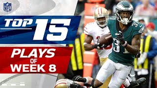 Top 15 Plays of Week 8 | NFL Highlights