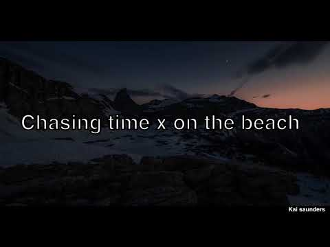 Chasing time x on the beach.