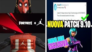 NUOVO AGGIORNAMENTO PATCH 9.10 FORTNITE X JORDAN SKIN BASKET EVENT