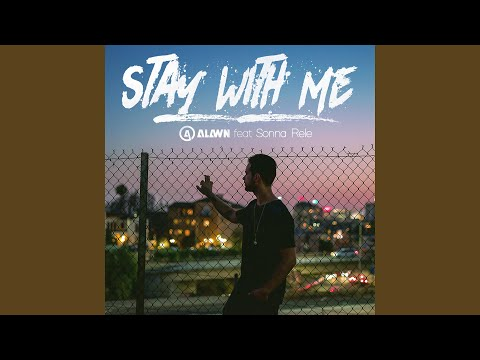 Stay with Me (feat. Sonna Rele)