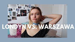 LONDYN VS. WARSZAWA ♡