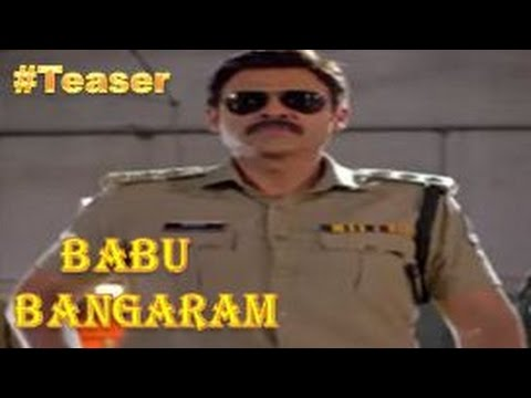 Babu Bangaram Movie Official Teaser