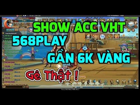 Bình Luận Game Vua Hải Tặc Show Nik VHT 568Play Nik Này Có Số Lượng Vàng  Khủng Khiếp :)))
