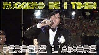 Ruggero de   Timidi   Perdere lAmore Video