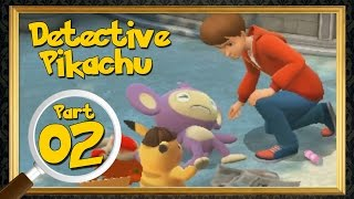 Great Detective Pikachu - The Birth Of A New Duo - Case 1 | Part 2 TRANSLATED Walkthrough!