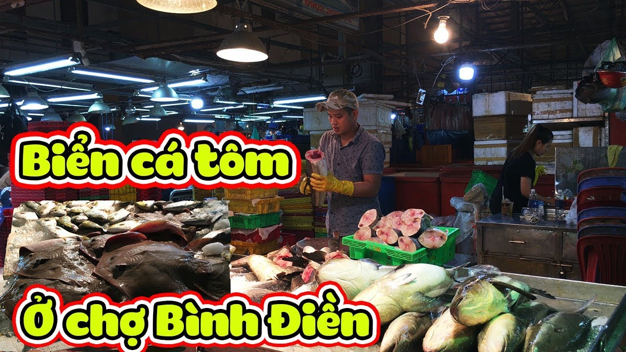 Trắng Đêm Mua Cá Tôm Ở Chợ Hải Sản Bình Điền, Chợ Đầu Mối Lớn Nhất Việt Nam