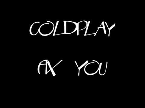 Coldplay Fix you (Lyrics)