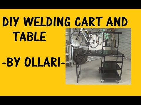 DIY Welding Cart and Table - By Ollari