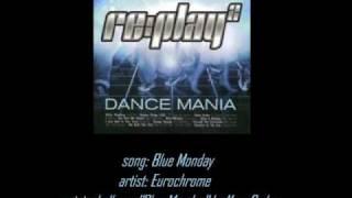 "Eurochrome - ""Blue Monday"""