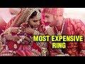 Deepika Padukone WEDDING RING PRICE Will SHOCK You   Deepveer Wedding