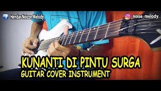 Kunanti Di Pintu Surga Guitar Cover Instrument By
