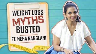 Weight Loss Myths Busted Ft. Neha Ranglani| Weight loss| Pinkvilla| Weight Loss Myths